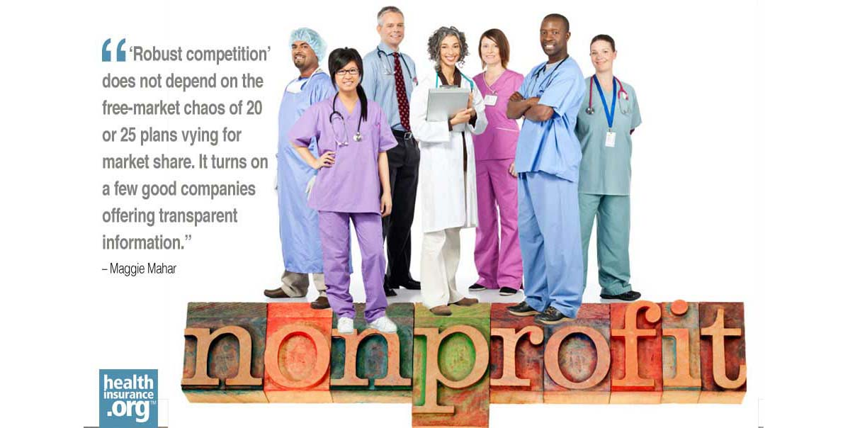 Who will sell health insurance in the exchanges? Non-profit insurers. photo
