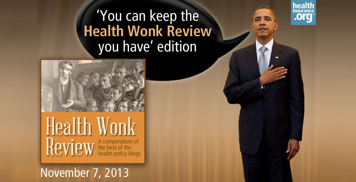 Health Wonk Review for November 7, 2013 photo