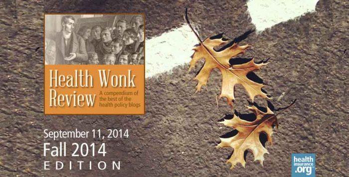 Health Wonk Review for September 11, 2014