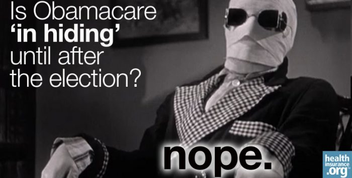 Is Obamacare 'in hiding' until after the election?