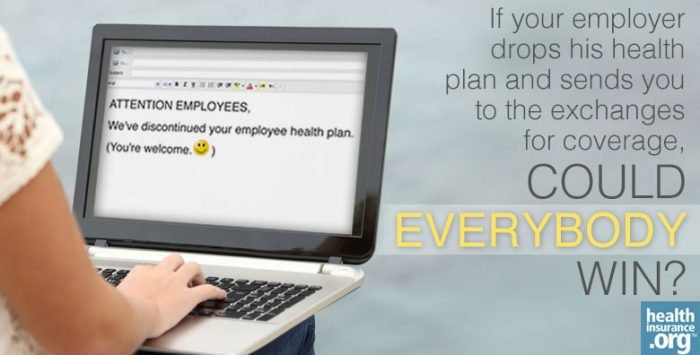 Your employer is dropping health coverage. Yay?