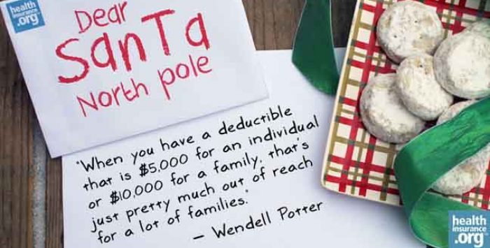 Santa, please deliver relief from high deductibles