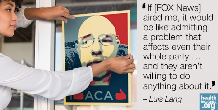 Luis Lang wants to be Obamacare's 'poster child'