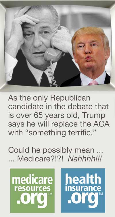 'The Donald' says he'll replace Obamacare with 'something terrific.'