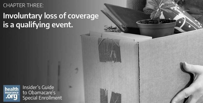 Involuntary loss of coverage is a qualifying event
