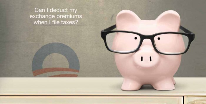 Can I deduct my exchange premiums when I file taxes?
